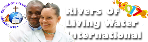 Rivers Of Living Water Christian Centre